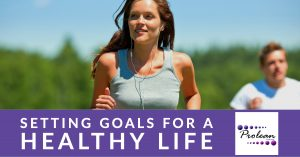 Setting Goals for a Healthy Life