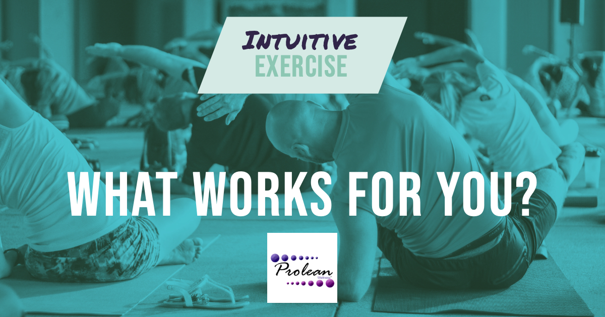 Intuitive Exercise: What Works for You?