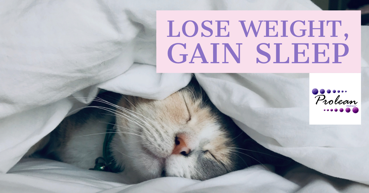 Lose Weight, Gain Sleep