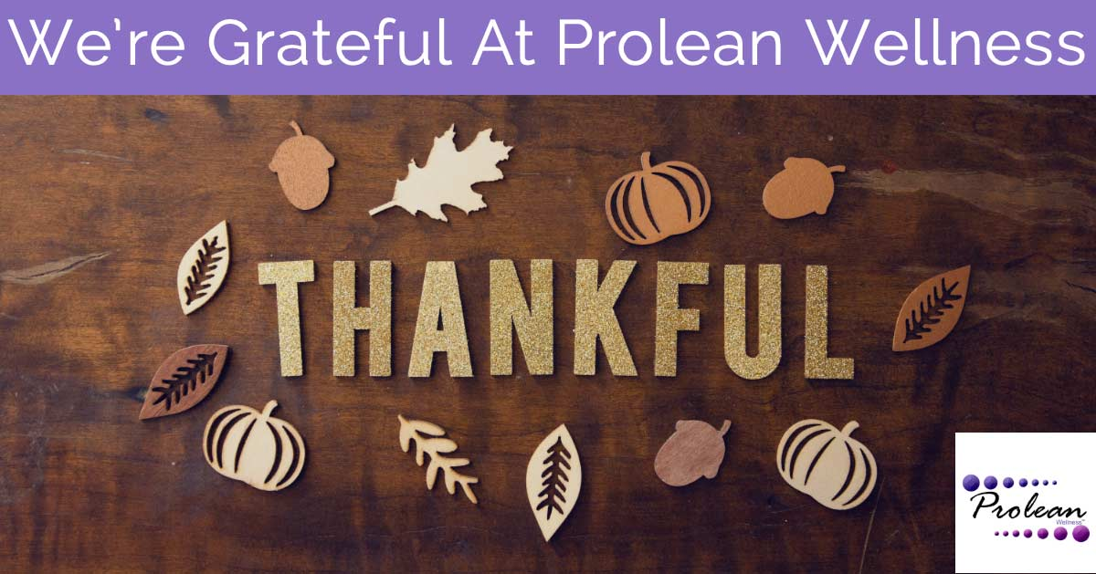 10 Things We're Grateful For at Prolean Wellness