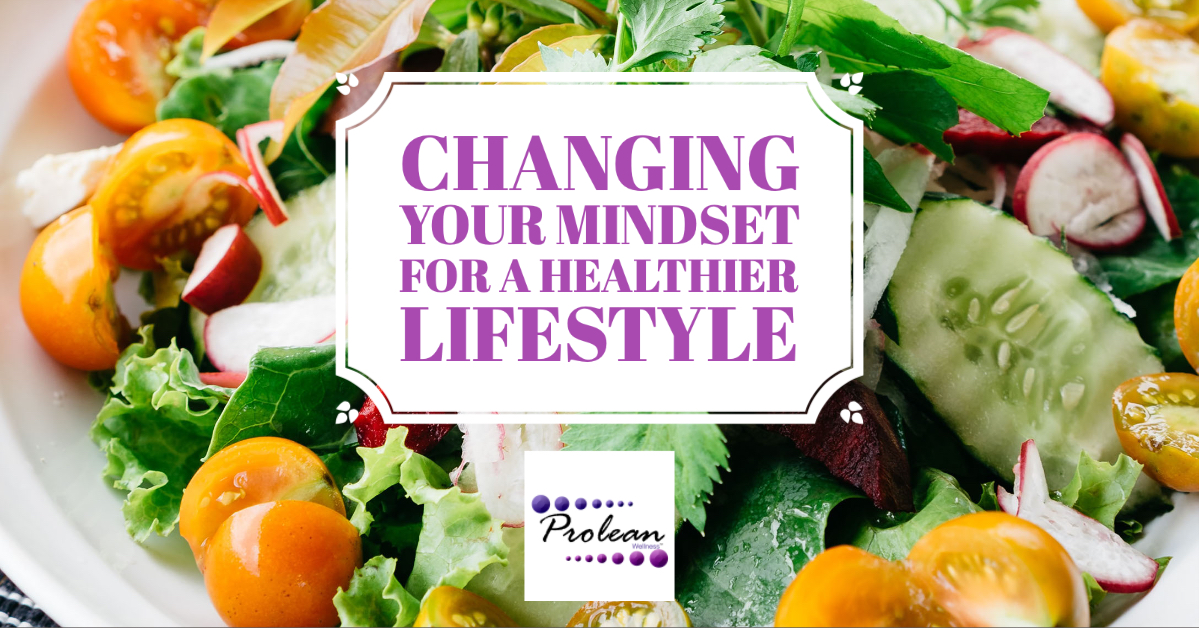Changing Your Mindset for a Healthier Lifestyle
