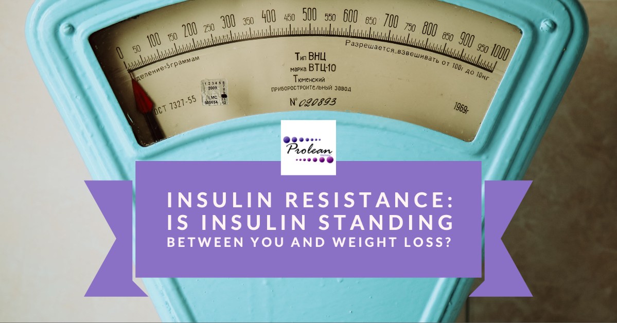 Insulin Resistance: Is Insulin Standing Between You and Weight Loss?