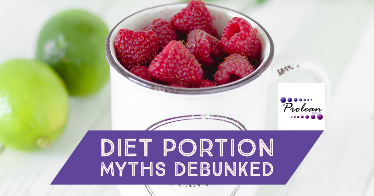 Diet Portion Myths Debunked