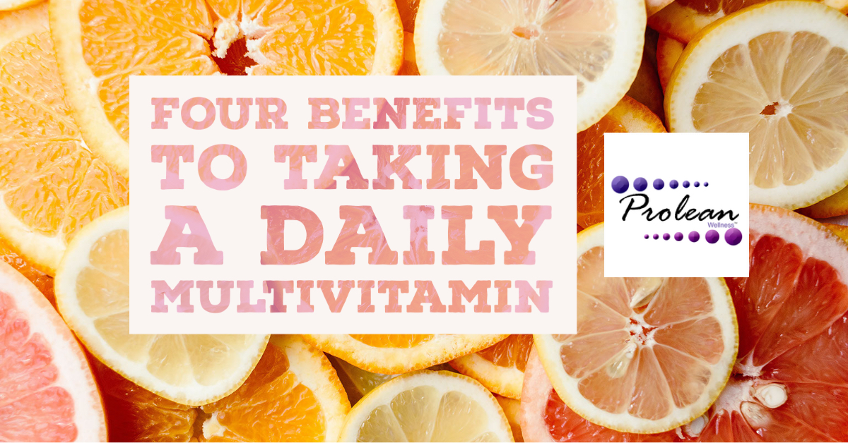 Four Benefits to Taking a Daily Multivitamin