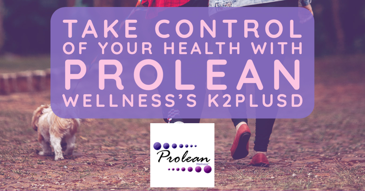 Take Control of Your Health with Prolean Wellness's K2PlusD-2
